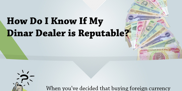 How To Find A Reputable Dinar Dealer Infographic
