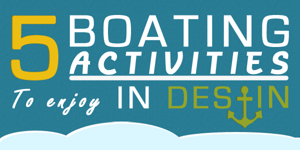 Boating Activities in Destin Florida