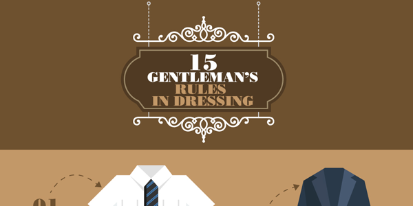 15 Rules For Dressing Like A Gentleman