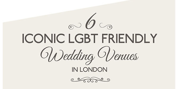 6 Gay Wedding Venues in London Infographic