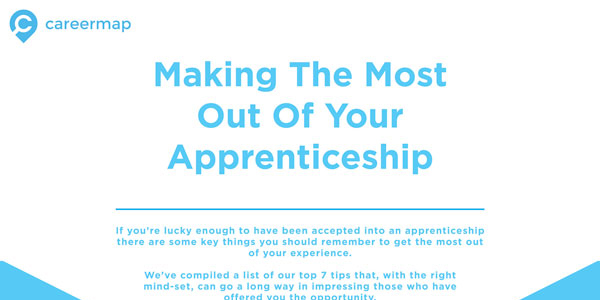 7 Ways To Get The Most Out Of An Apprenticeship Infographic