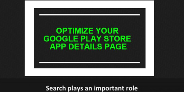 How To Optimize Your Google Play App Details Page